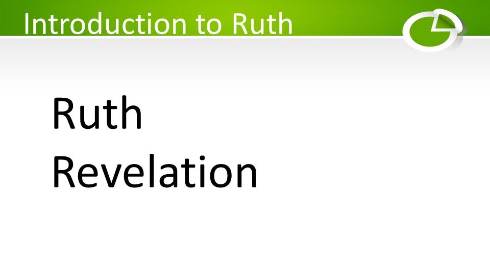 Introduction to Ruth Ruth Revelation