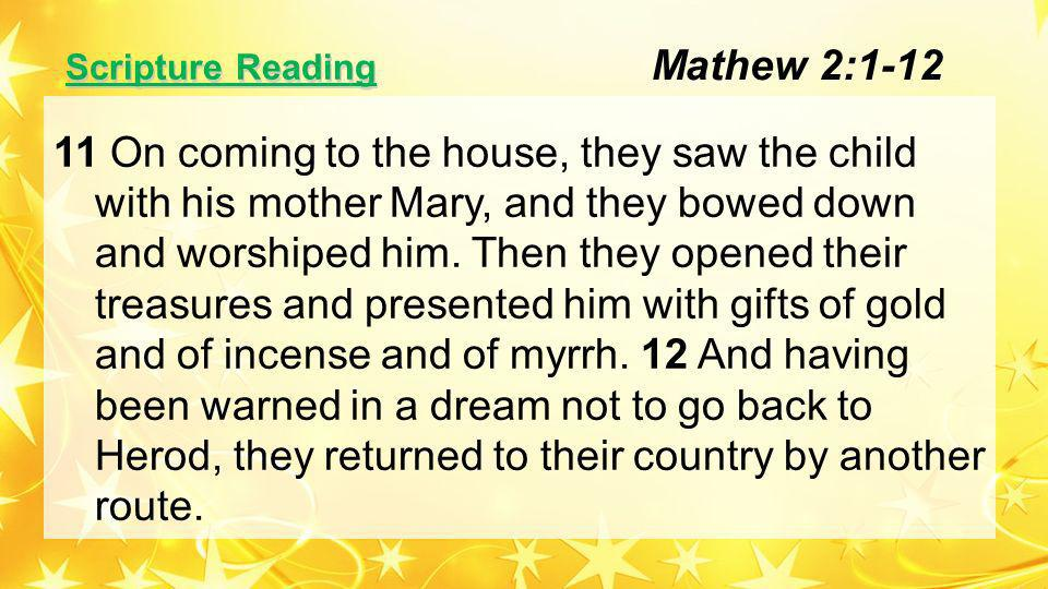 Scripture Reading 12 When Jesus spoke again to the people, he said, I am the light of the world.