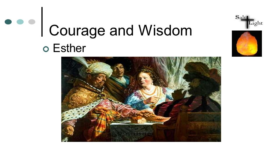 Courage and Wisdom Esther