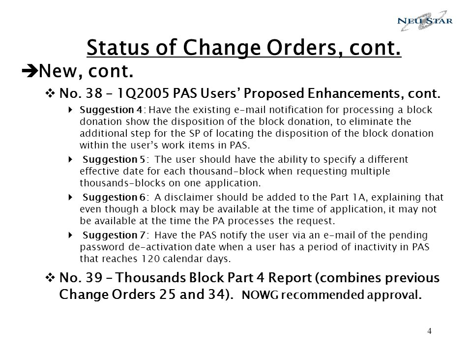 4 Status of Change Orders, cont. New, cont. No.
