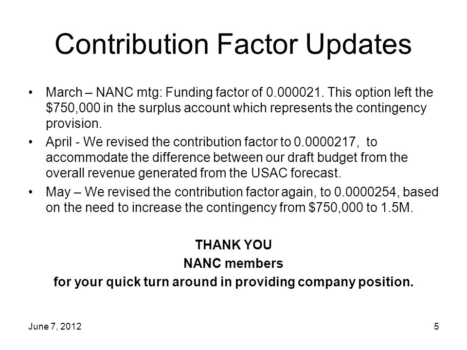 Contribution Factor Updates March – NANC mtg: Funding factor of