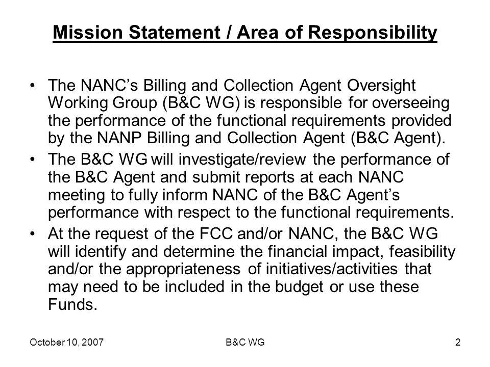 October 10, 2007B&C WG3 Current Activities July 2005 - December 2006 Welch & Co.