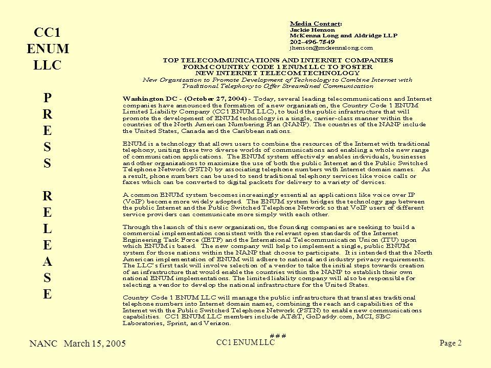 NANC March 15, 2005 CC1 ENUM LLC Page 2 CC1 ENUM LLC P R E S R E L E A S E