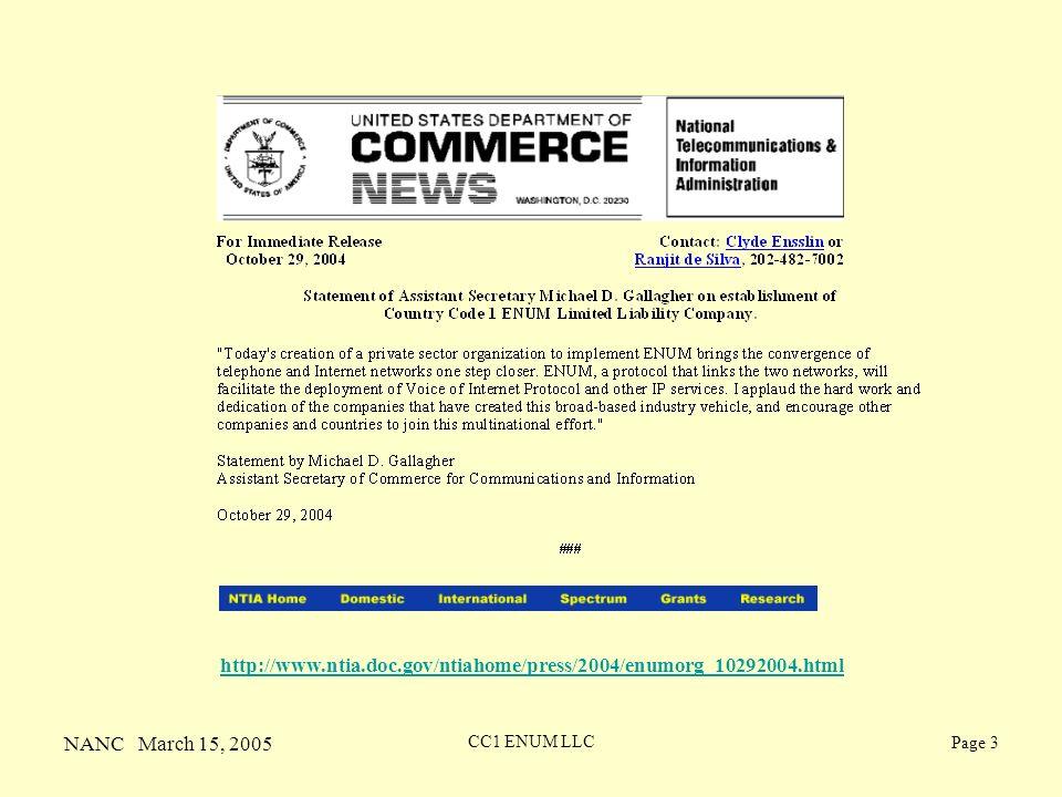 NANC March 15, 2005 CC1 ENUM LLC Page 3 http://www.ntia.doc.gov/ntiahome/press/2004/enumorg_10292004.html
