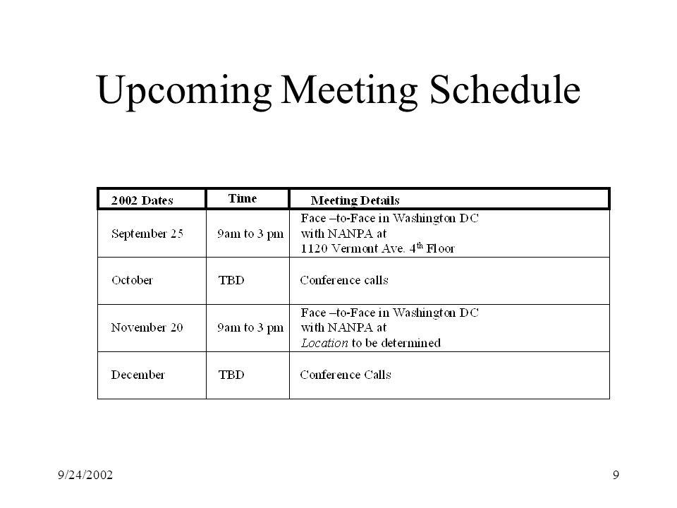 9/24/20029 Upcoming Meeting Schedule