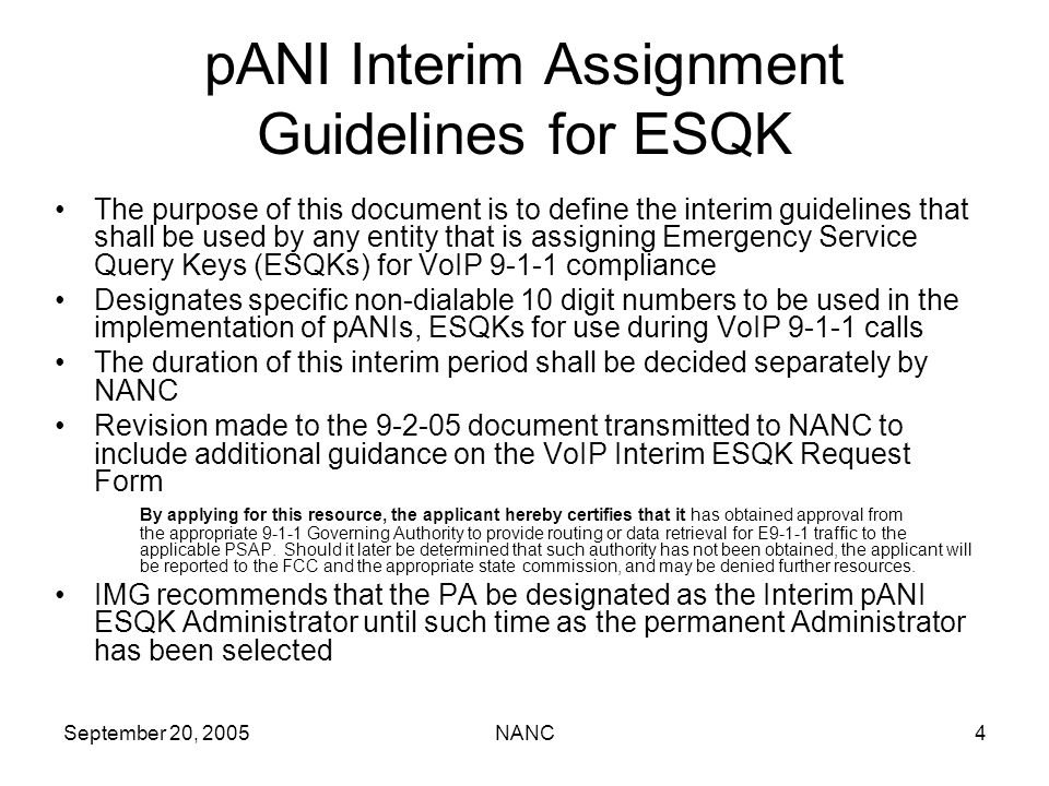 September 20, 2005NANC4 pANI Interim Assignment Guidelines for ESQK The purpose of this document is to define the interim guidelines that shall be use