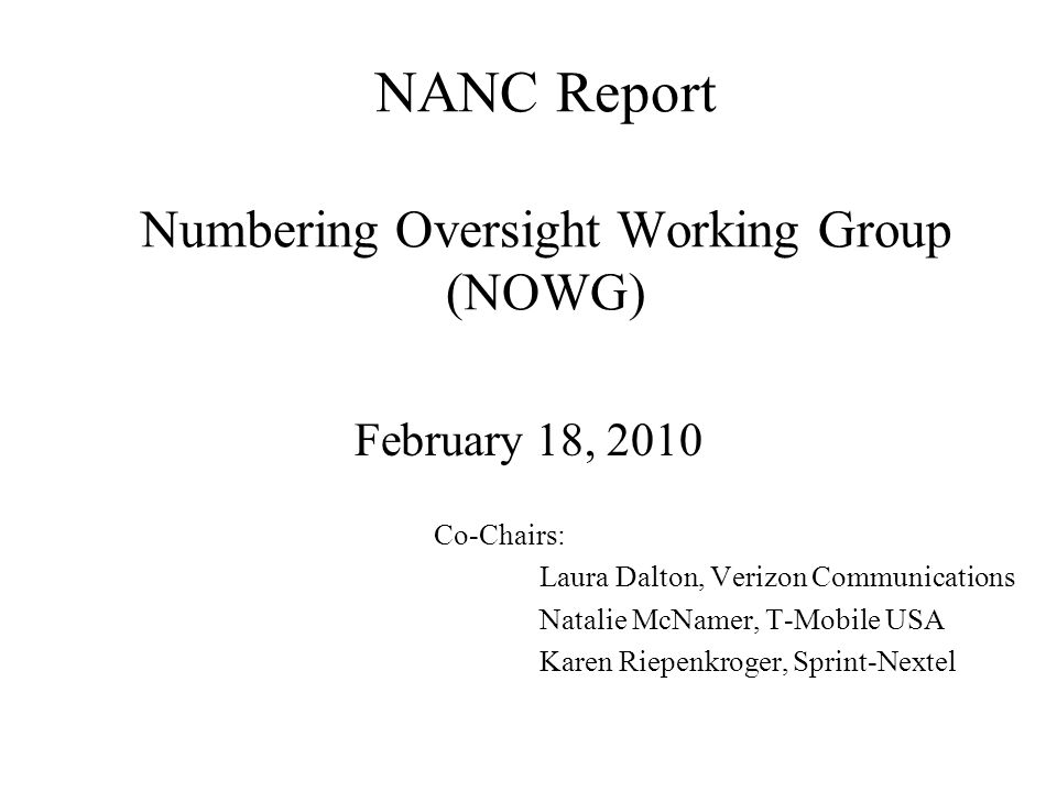 02/18/10NOWG NANC Report2 Contents Survey Update Administrator Performance Report Process Schedule PA Change Orders Participating Companies Meeting Schedule