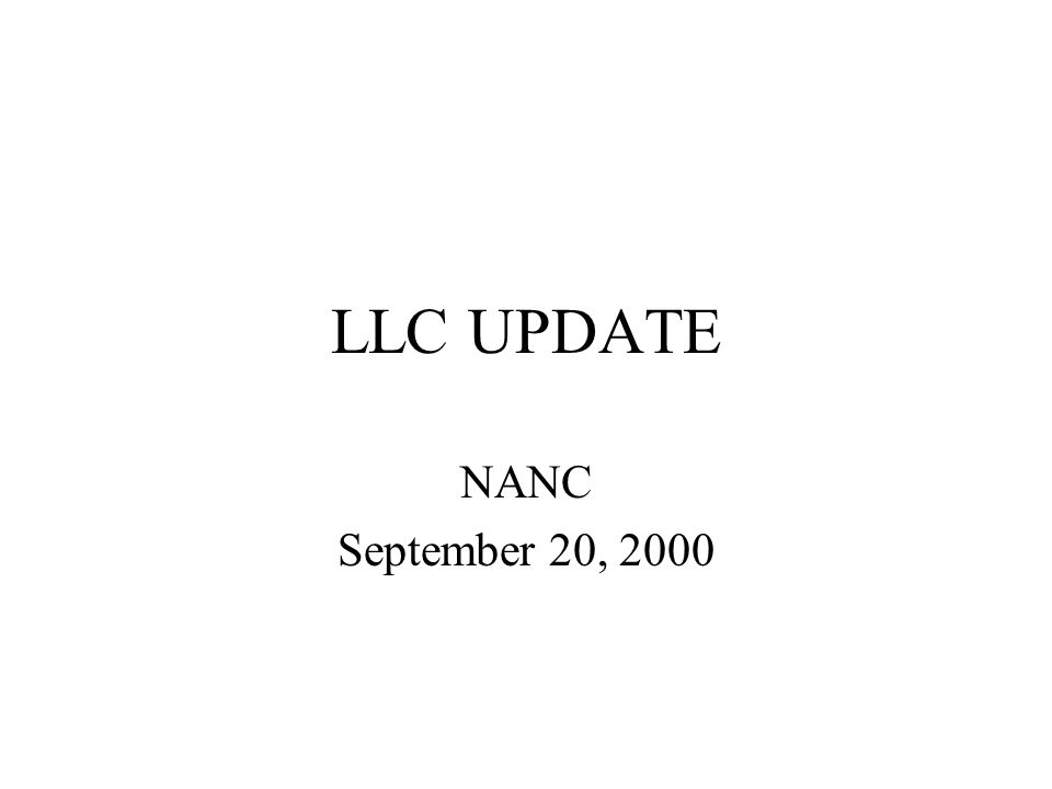 LLC UPDATE NANC September 20, 2000