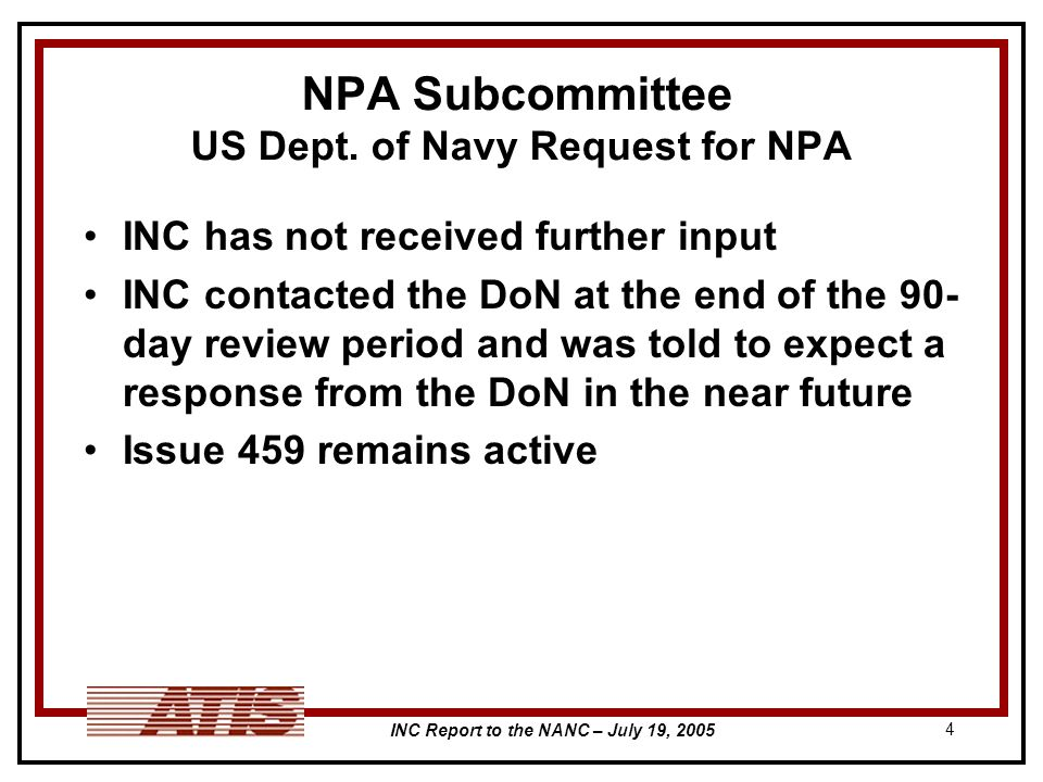 INC Report to the NANC – July 19, NPA Subcommittee US Dept.