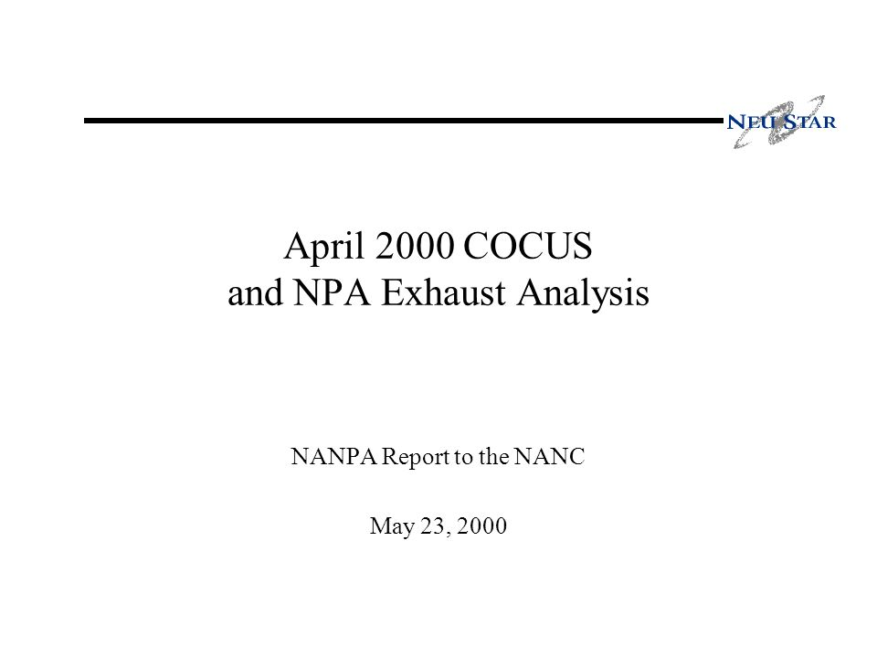 April 2000 COCUS and NPA Exhaust Analysis NANPA Report to the NANC May 23, 2000
