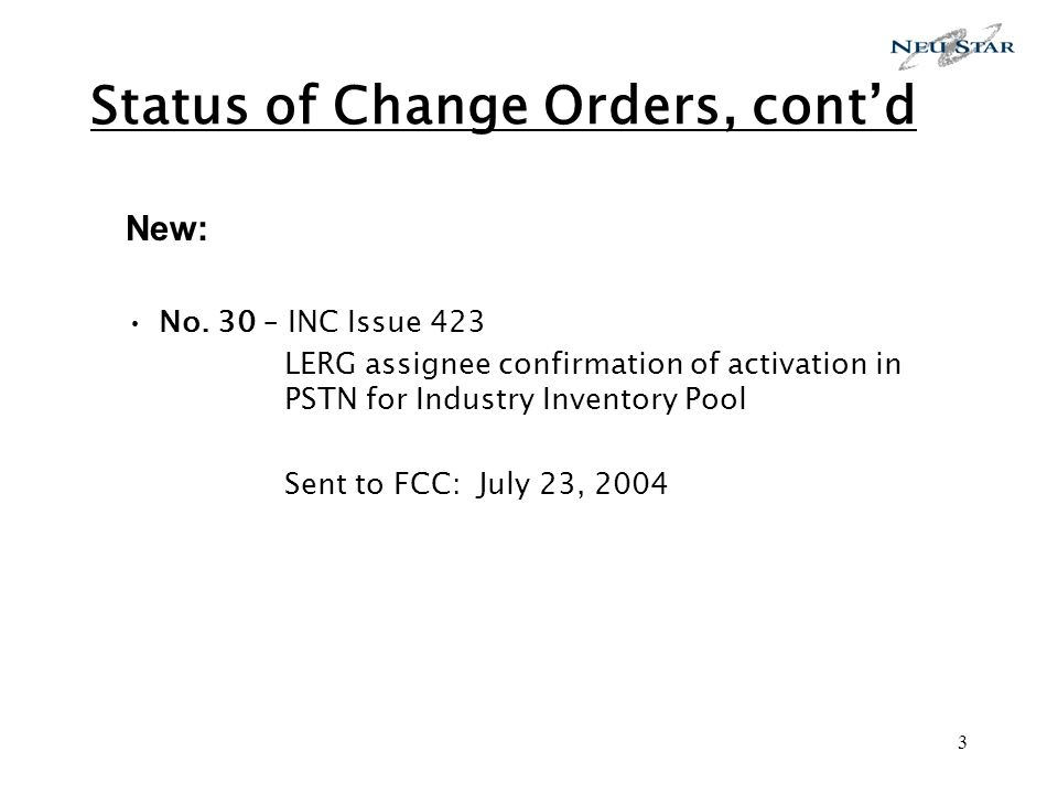 3 Status of Change Orders, contd New: No.