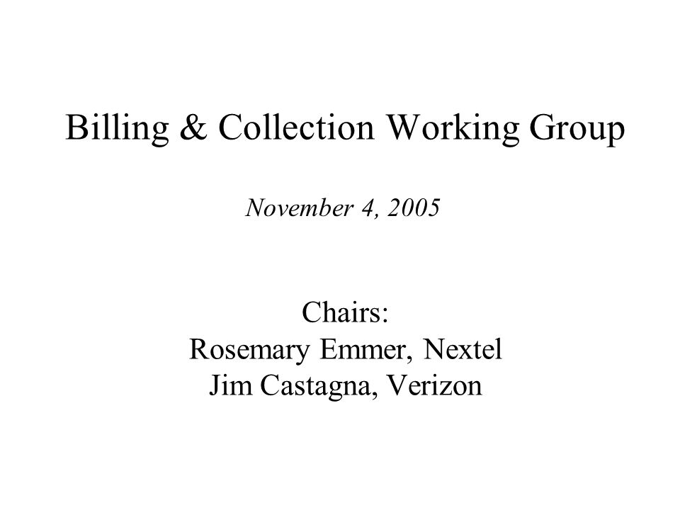 B&C WG November NANC Report Organizational Meeting Met on October 27, 2005 Reviewed the NANC Principals Reviewed Contributions from Bell Canada, Verizon and Nextel Drafted a Mission, Scope and a List of Primary Activities Participants included: Verizon MCI Bell Canada SBC Nextel Bell SouthSprint