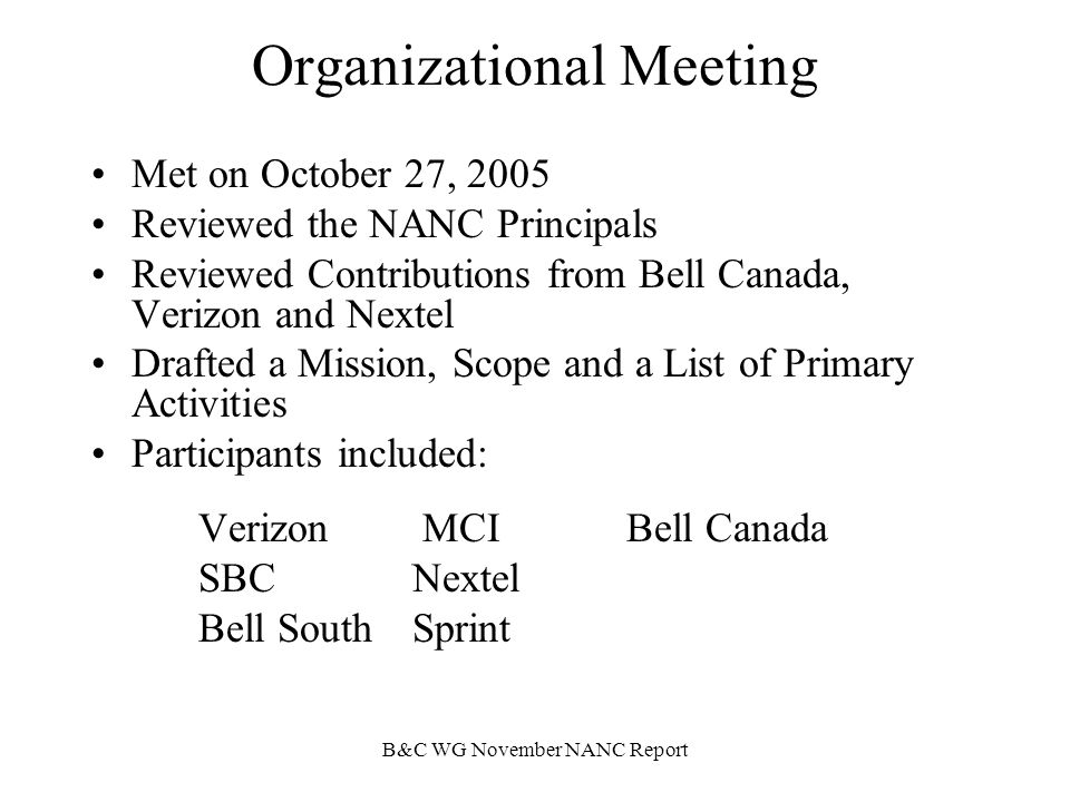 BCWG November NANC Report The Name Game The NANP Billing and Collection Agent is the NBANC or Vendor.