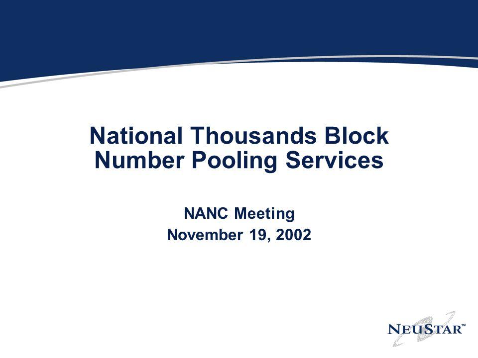 National Thousands Block Number Pooling Services NANC Meeting November 19, 2002