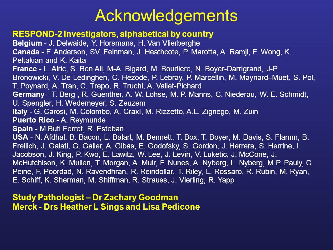 Acknowledgements RESPOND-2 Investigators, alphabetical by country Belgium - J.