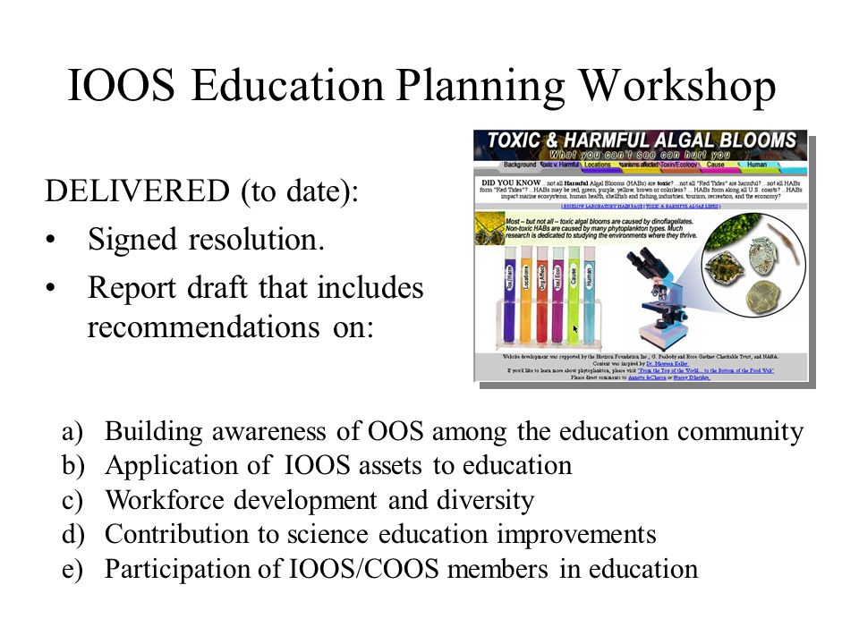 IOOS Education Planning Workshop DELIVERED (to date): Signed resolution.