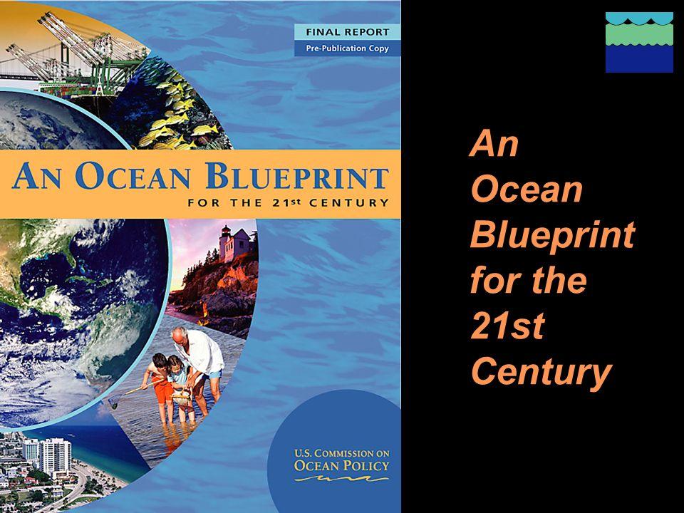 An Ocean Blueprint for the 21st Century