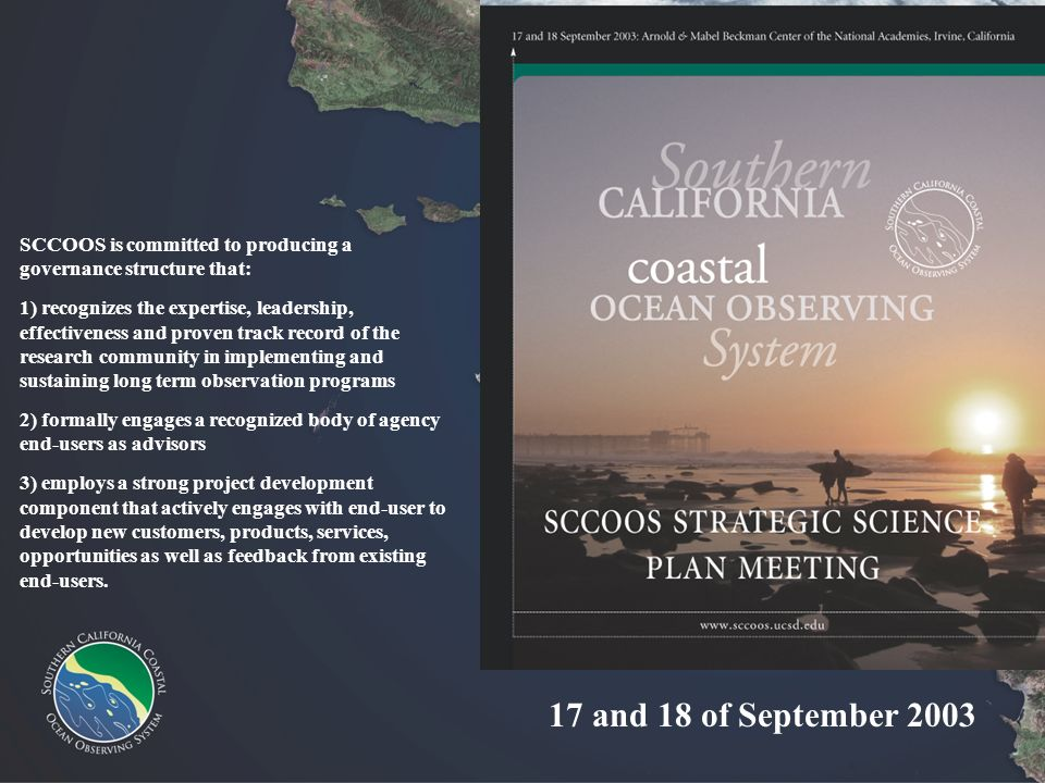 17 and 18 of September 2003 SCCOOS is committed to producing a governance structure that: 1) recognizes the expertise, leadership, effectiveness and p