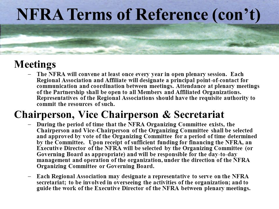 Meetings –The NFRA will convene at least once every year in open plenary session. Each Regional Association and Affiliate will designate a principal p