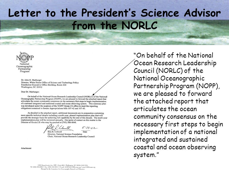 Letter to the Presidents Science Advisor from the NORLC On behalf of the National Ocean Research Leadership Council (NORLC) of the National Oceanograp