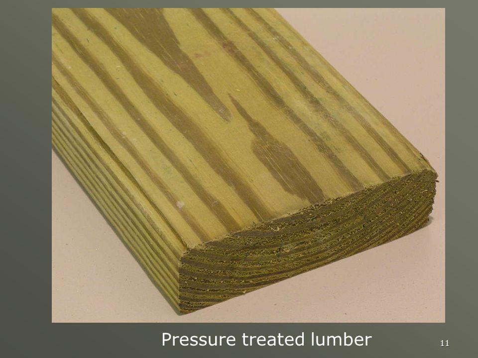 11 Pressure treated lumber