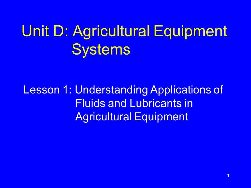 Describe the selection & storage of fuels used in agricultural equipment.