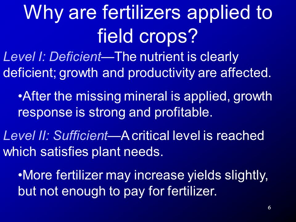 7 Level III: HighNutrient levels are high, yields are maximum.