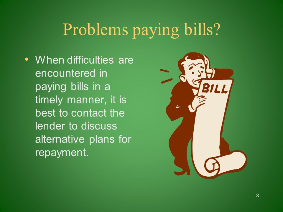 Problems paying bills.