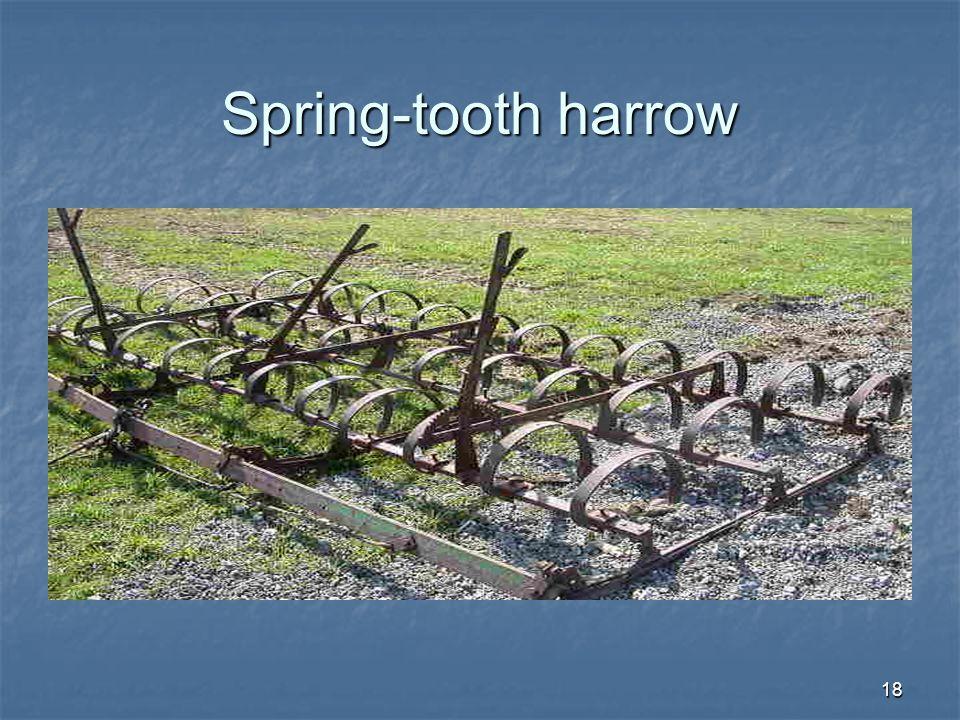 18 Spring-tooth harrow