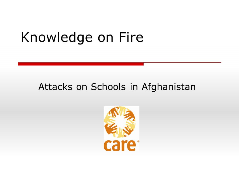 Knowledge on Fire Attacks on Schools in Afghanistan