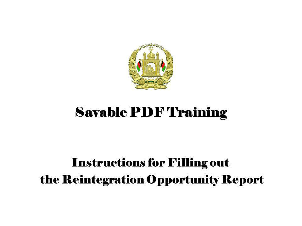 Instructions for Filling out the Reintegration Opportunity Report Savable PDF Training