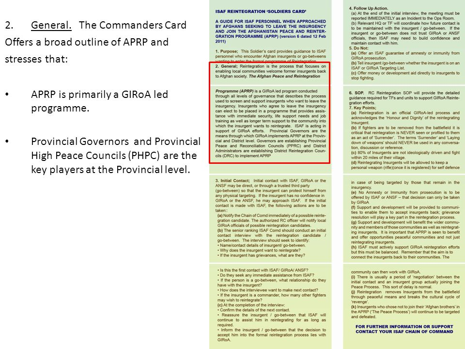 2.General. The Commanders Card Offers a broad outline of APRP and stresses that: APRP is primarily a GIRoA led programme. Provincial Governors and Pro