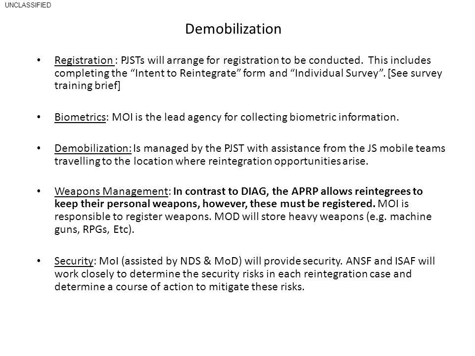 Demobilization Registration : PJSTs will arrange for registration to be conducted.