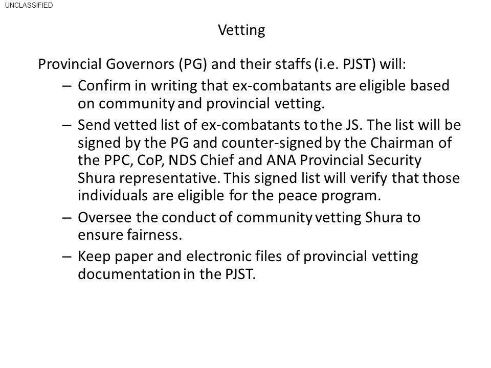 Vetting Provincial Governors (PG) and their staffs (i.e.