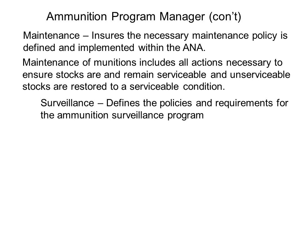 Ammunition Accountability (cont) The Brigade Logistic Battalions Ammunition Transfer Depot will record transfers of issue on ANA Form 9 and provide documentation to the supporting CAD for posting to the Stock Record Account.