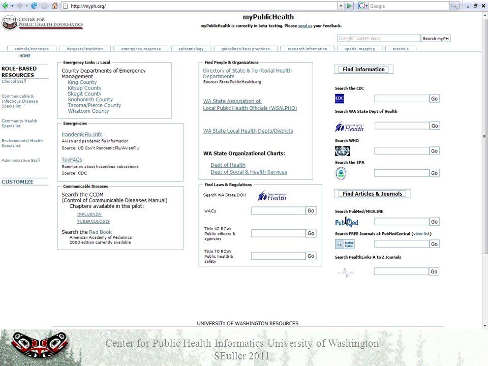 Center for Public Health Informatics University of Washington SFuller 2011