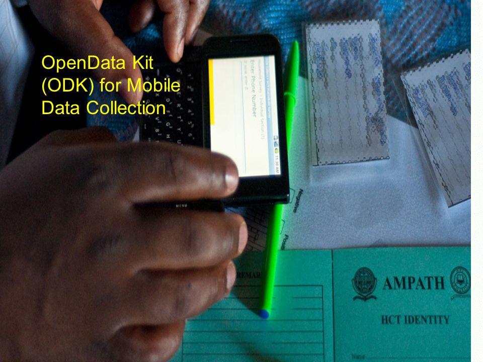 Center for Public Health Informatics University of Washington SFuller 2011 OpenData Kit (ODK) for Mobile Data Collection
