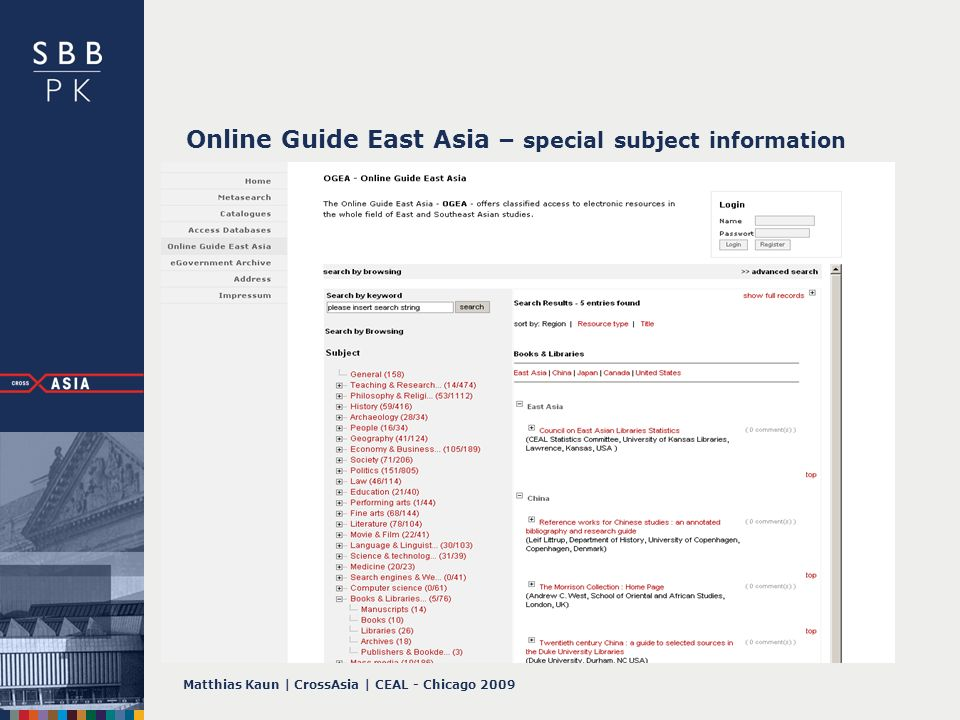 Matthias Kaun | CrossAsia | CEAL - Chicago 2009 Online Guide East Asia – special subject information