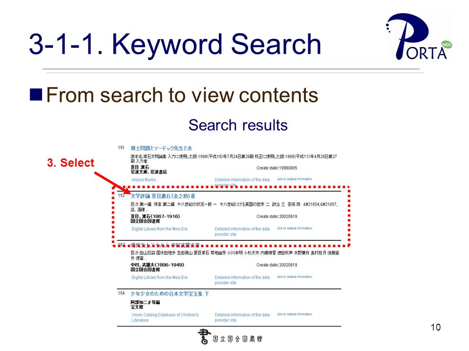 Keyword Search From search to view contents Search results 3. Select