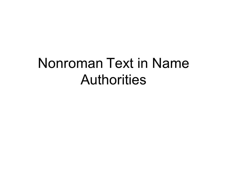 Nonroman Text in Name Authorities