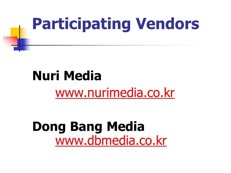 Participating Vendors Nuri Media   Dong Bang Media