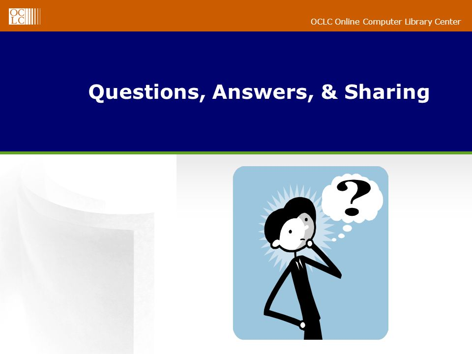 OCLC Online Computer Library Center Questions, Answers, & Sharing