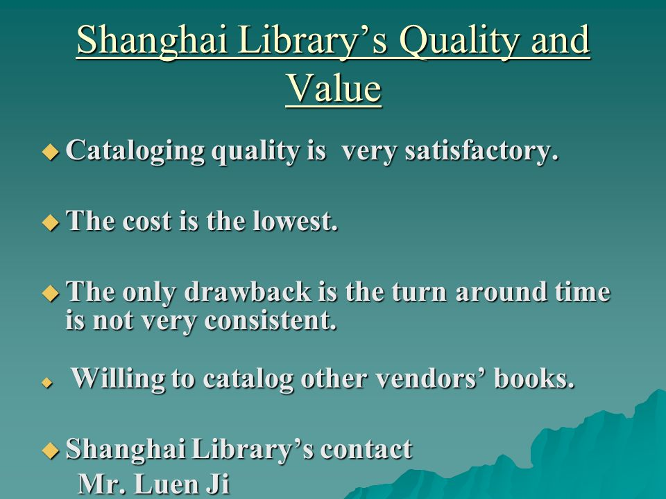 Shanghai Librarys Quality and Value Cataloging quality is very satisfactory.
