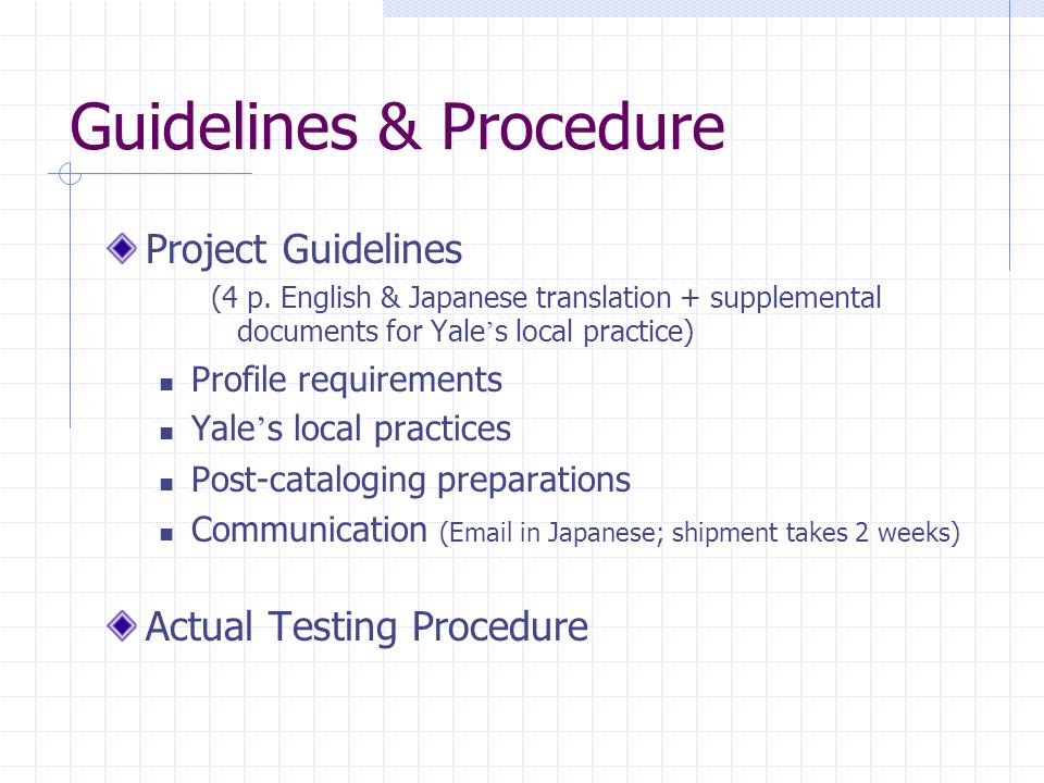 Guidelines & Procedure Project Guidelines (4 p.
