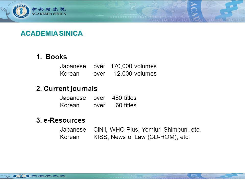 1. Books Japanese over 170,000 volumes Korean over 12,000 volumes 2.