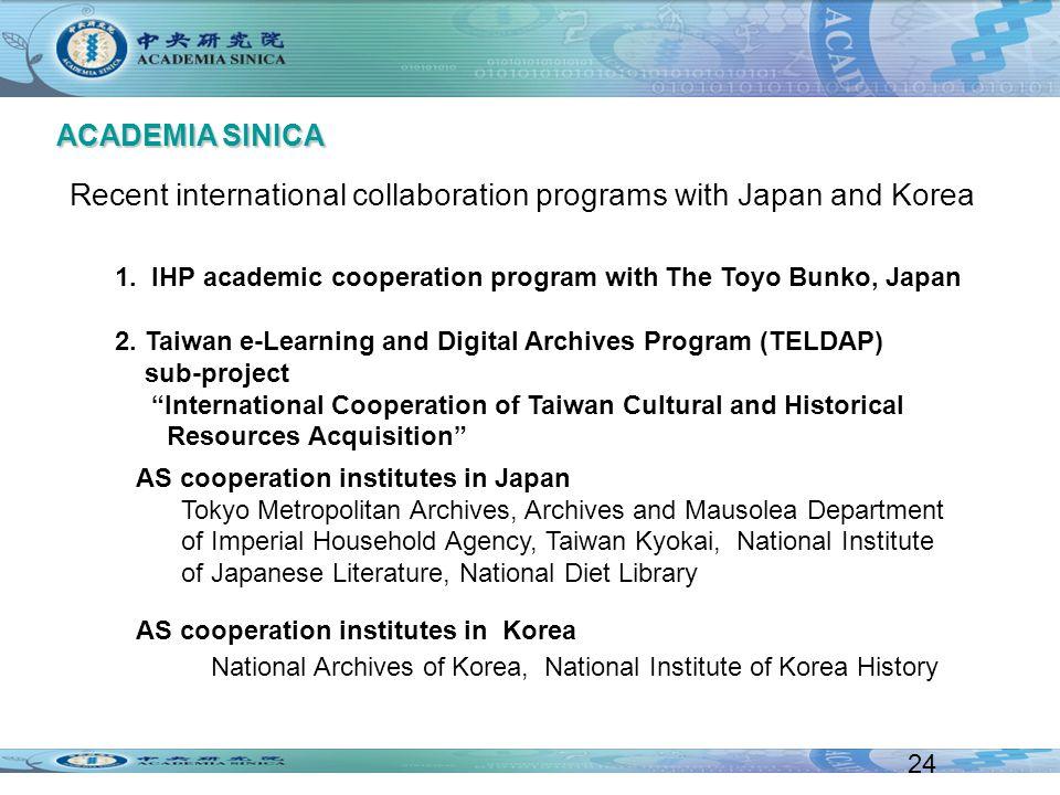 1. IHP academic cooperation program with The Toyo Bunko, Japan 2.