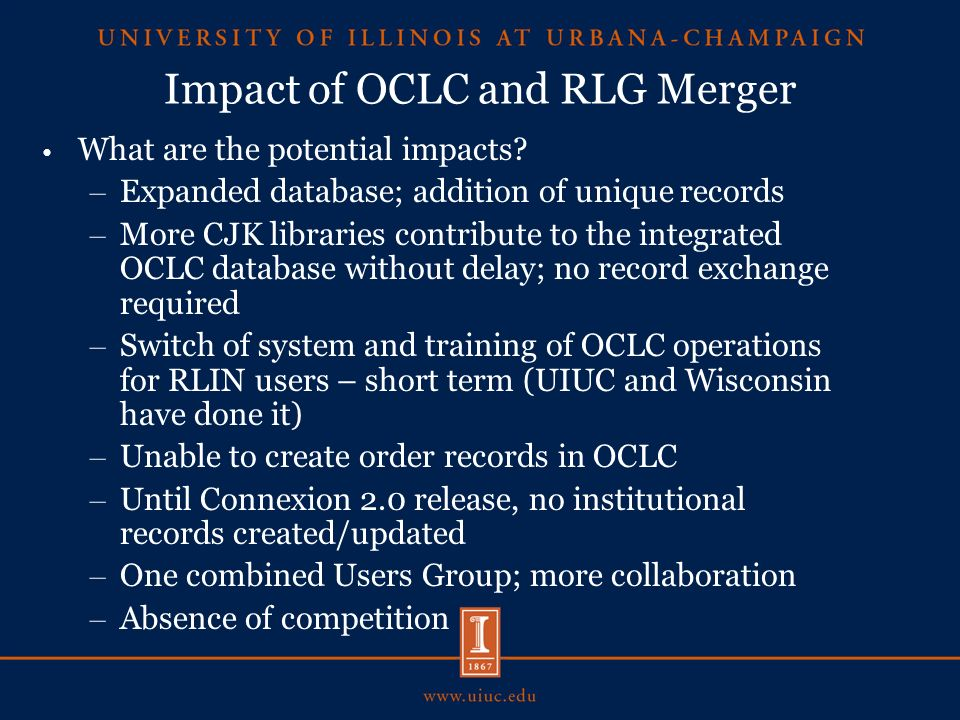 Impact of OCLC and RLG Merger What are the potential impacts.