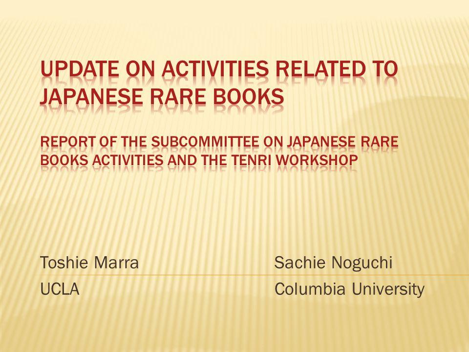 Toshie Marra Sachie Noguchi UCLA Columbia University