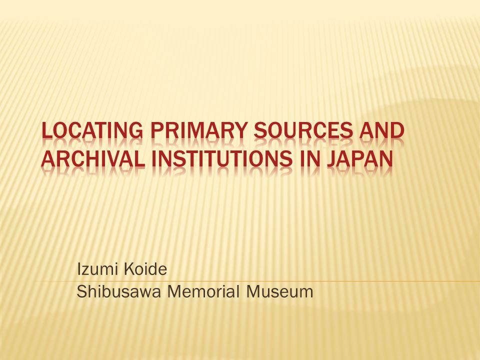 Izumi Koide Shibusawa Memorial Museum