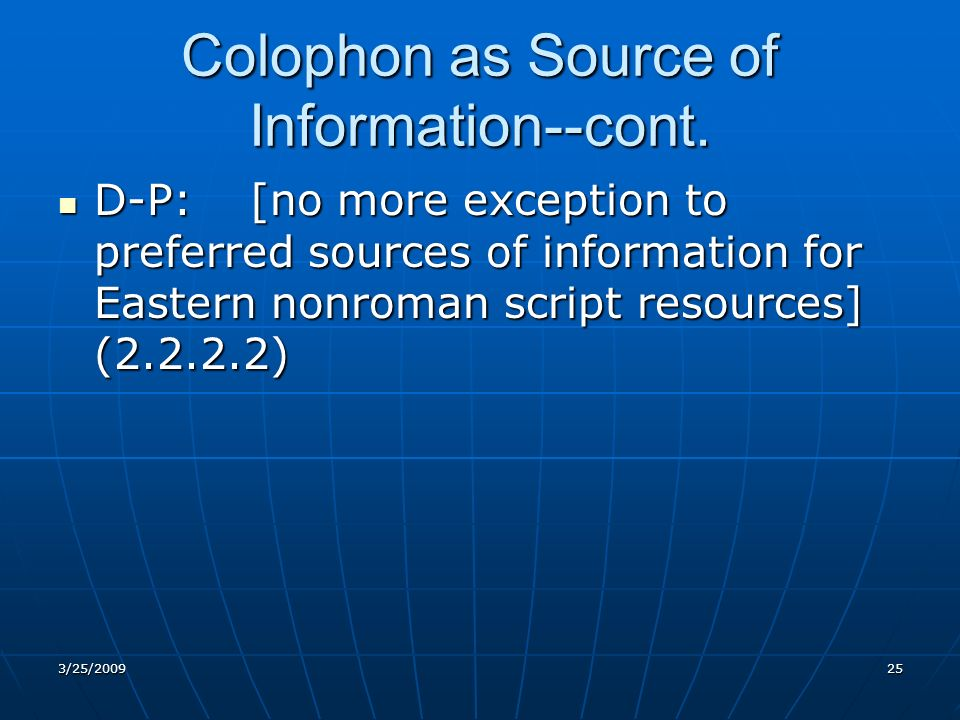 Colophon as Source of Information--cont.